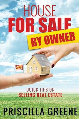 House for Sale by Owner Quick Tips on Selling Real Estate
