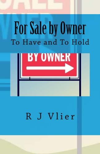 For Sale by Owner: To Have and To Hold