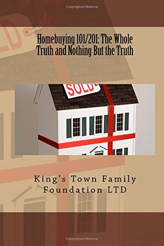 Homebuying 101/201: The Whole Truth and Nothing But the Truth