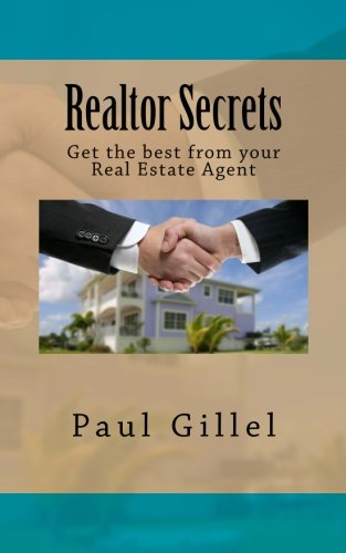 Realtor Secrets: Get the best from your Real Estate Agent