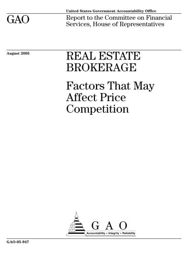 GAO-05-947 Real Estate Brokerage: Factors That May Affect Price Competition