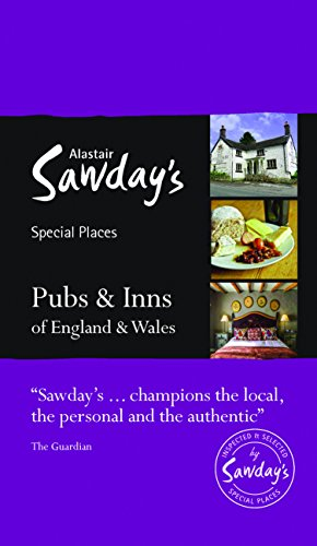 Pubs & Inns of England and Wales (Alastair Sawday's Special Places)