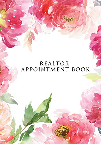 Realtor Appointment Book: At-A-Glance Weekly Diary Schedule Organizer | Appointment Record Planner | Clients Weekly Handbook Journal | Review Your Day and Set Your Goals |