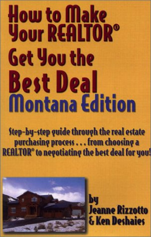 How to Make Your Realtor Get You the Best Deal, Montana Edition