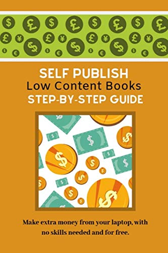Self Publish Low Content Books: Step By Step Guide
